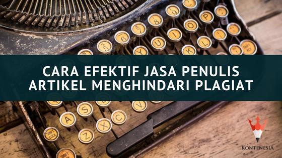 Cara Efektif Jasa Penulis Artikel Menghindari Plagiat
