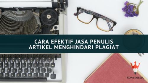 Cara Jasa Penulis Artikel Menghindari Plagiat