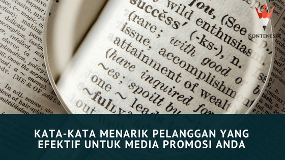 Kata-Kata Menarik Pelanggan yang Efektif untuk Media Promosi Anda