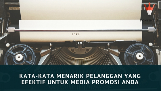 Kata Kata Menarik Pelanggan Yang Efektif Untuk Media Promosi Anda
