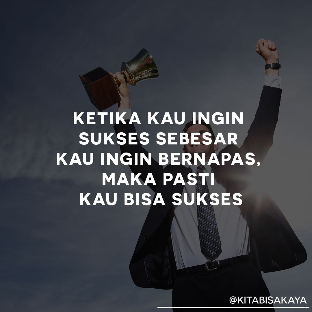 Caption Instagram Bahasa Indonesia Tentang Motivasi - Caption Instagram Bahasa Indonesia